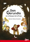 "Estilografic es autor de ""Don Gerundio en el Bosque de la Prosa"""
