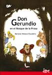 """Estilografic es autor de """"Don Gerundio en el Bosque de la Prosa"""""""