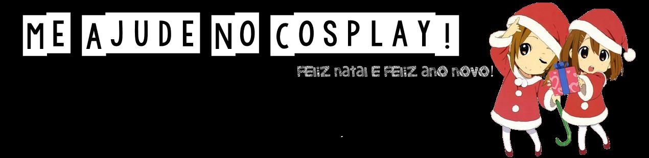 Me Ajude no Cosplay!