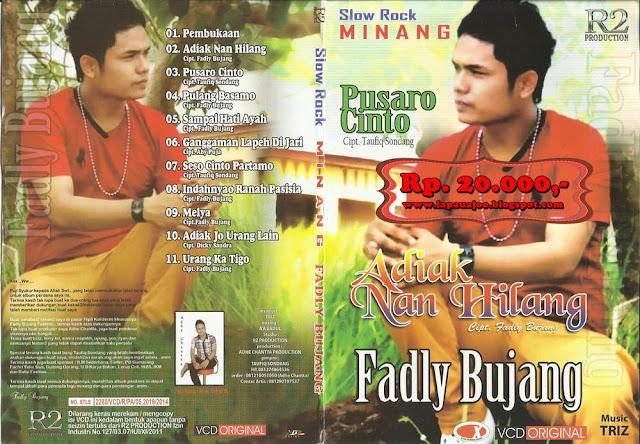 Fadly Bujang - Adiak Nan Hilang (Album Slowrock Minang)