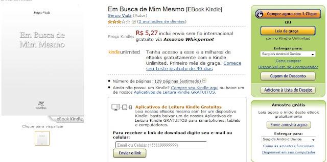 http://www.amazon.com.br/Busca-Mim-Mesmo-Sergio-Viula-ebook/dp/B00ATT2VRM/ref=sr_1_1?ie=UTF8&qid=1435196939&sr=8-1&keywords=em+busca+de+mim+mesmo