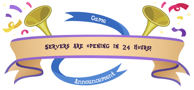 Game announcement: servers are opening in 24 hours!