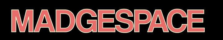 Madgespace