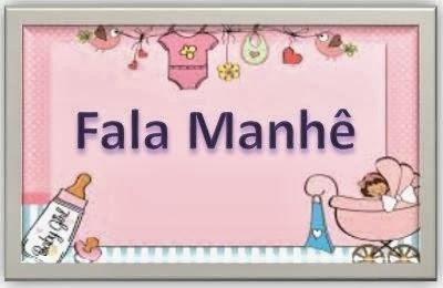 Fala Manhê
