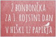 Bonbonček pri hiški iz papirja