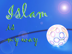 Islam is my way, and our way