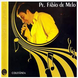 Padre Fábio de Melo   Série Ouro: Coletânea 2012