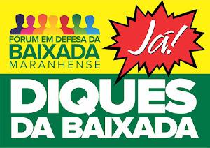 DIQUES DA BAIXADA,JÁ!