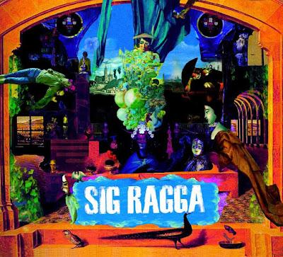 SIG RAGGA - Sig Ragga (2009)