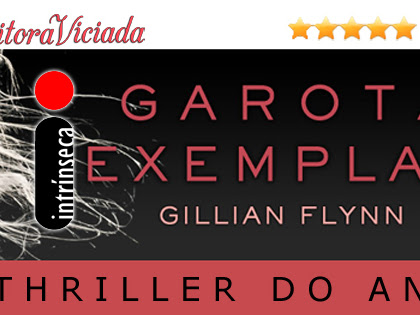 Resultado da Promo#64: Garota Exemplar, Gillian Flynn, Editora Intrínseca