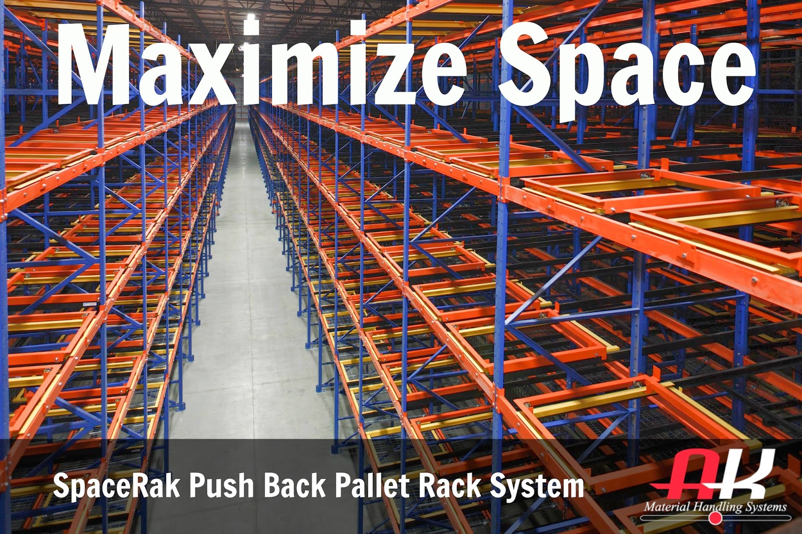 & Maximizing Your Warehouse With a Push Back Rack System