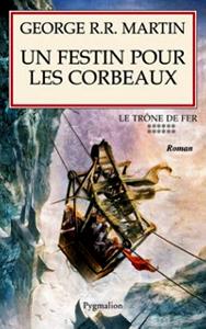 http://la-gazette-fantastique.blogspot.fr/2014/05/un-festin-pour-les-corbeaux.html