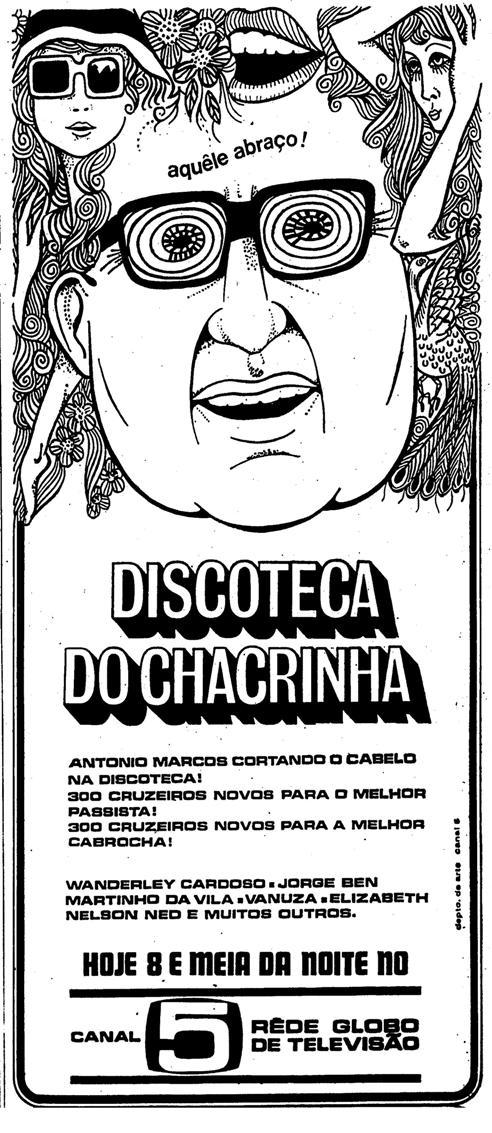 Propaganda do programa da Rede Globo: Discoteca do Chacrinha. Sucesso dos anos 80.