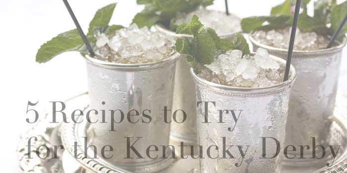 5 Recipes to Try for the Kentucky Derby