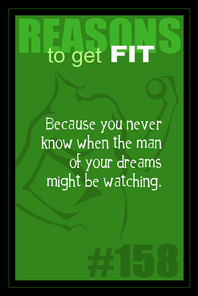 365 Reasons to Get Fit #158