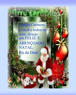 Mimo da amiga Diná.Obrigada e um Feliz Natal a você também.