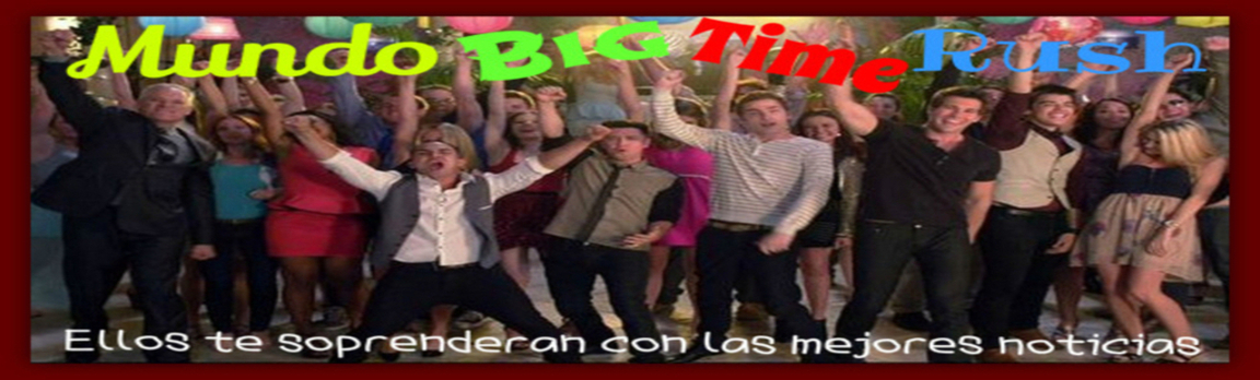 Mundo Big Time Rush