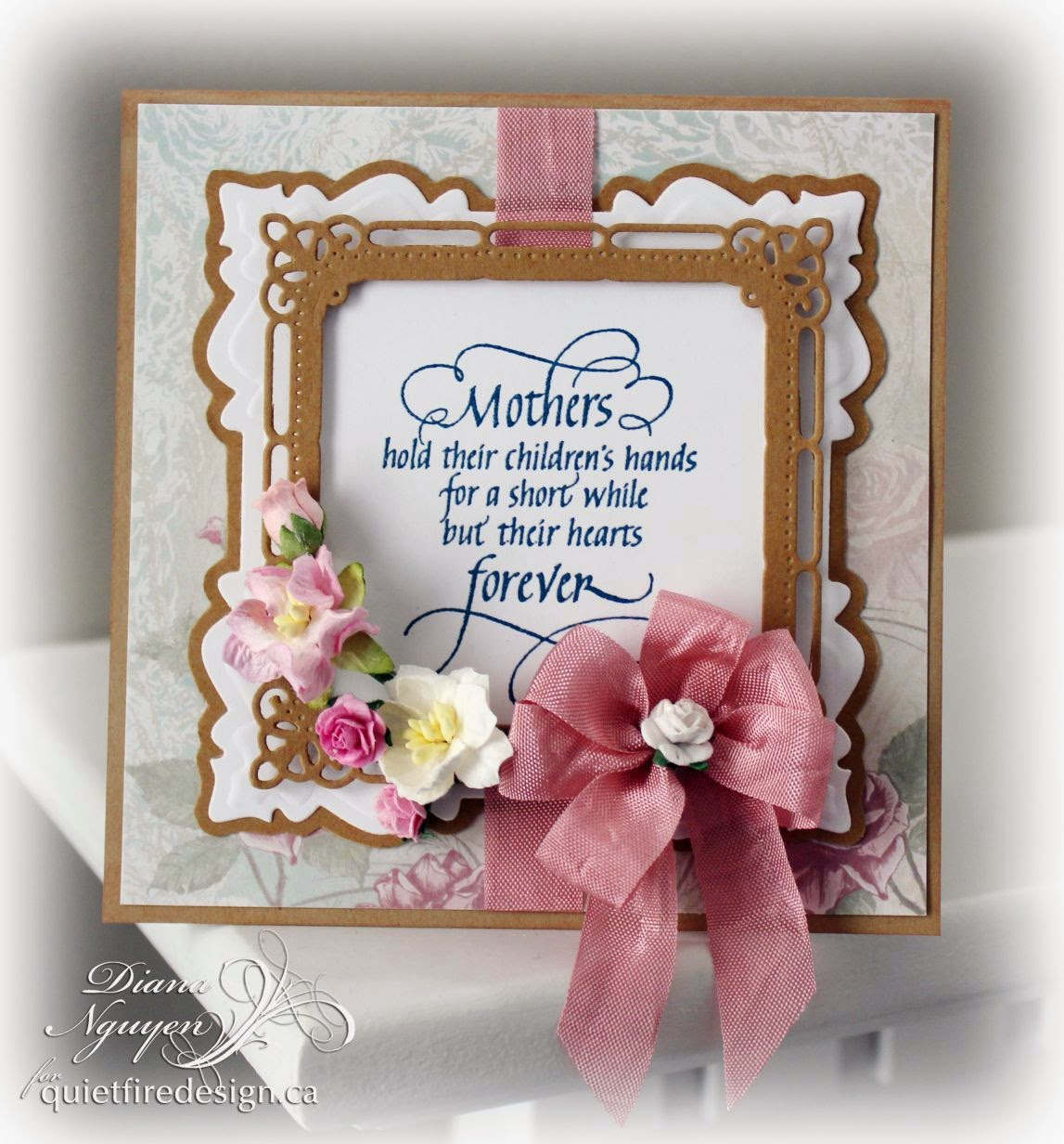 Diana Nguyen, Quietfire Design, Mother, Sue Wilson, Spellbinders