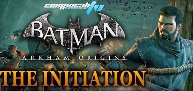 Batman Arkham Origins Iniciación PC DLC Full Español