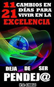 Libro. 11 Cambios en 21 días para vivir en la excelencia