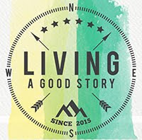 Living a Good Story Blog