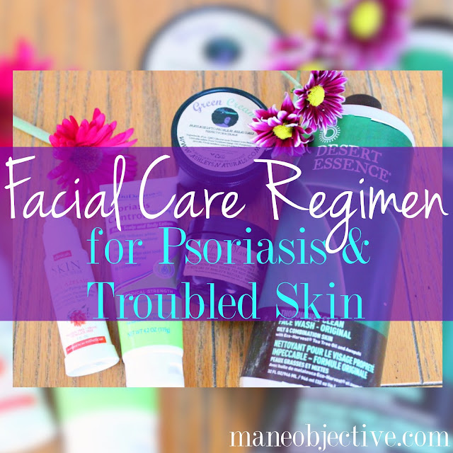 Facial Care Routine for Psoriasis and Troubled Skin