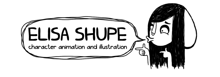 ELISA SHUPE CHARACTERS AND ANIMATION