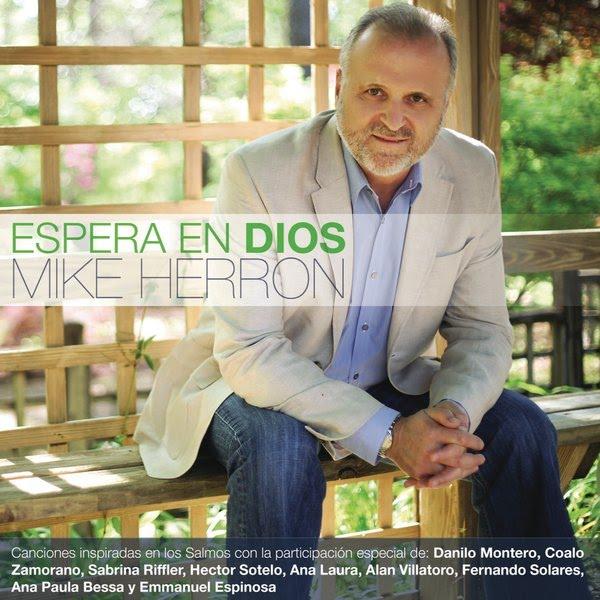 Mike Herron Espera En Dios