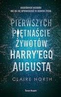 http://www.empik.com/pierwszych-pietnascie-zywotow-harryego-augusta-north-claire,p1106457455,ksiazka-p