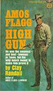 Clay Randall's Amos FlaggHigh Gun (amos flagg high gun)