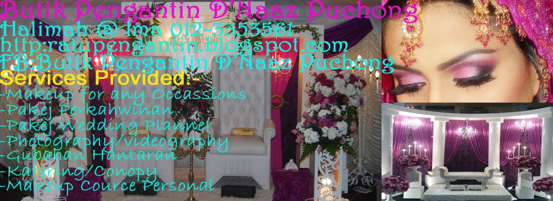 BUTIK PENGANTIN D&#39;NAAZ PUCHONG(Graduated from Nora Bridal Creation,Naza Derina,Rosnawati Salleh)