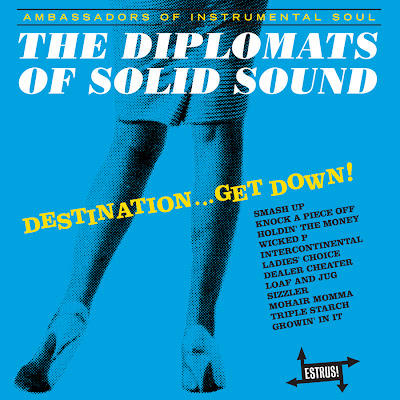 The Diplomats Of Solid Sound - Destination...Get Down! (2005)