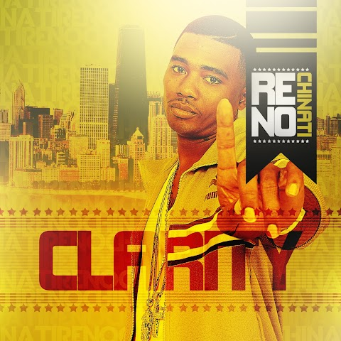 Mixtape: RENO CHINATI-CLARITY