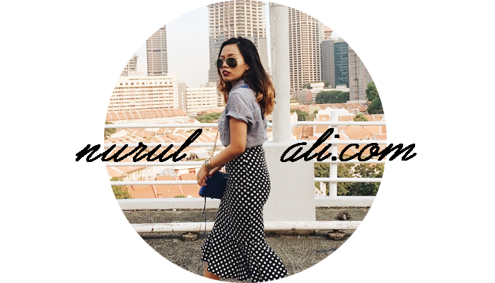 Nurul Ali. | Singapore Fashion & Lifestyle Blog