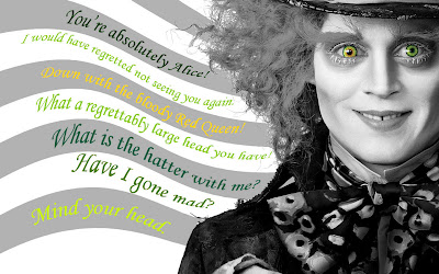 Johnny Depp - Alice in Wonderland - Mad hatter quotes