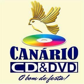 CANÁRIO CD E DVD