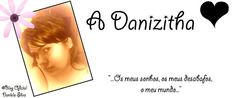 A Danizitha ♥