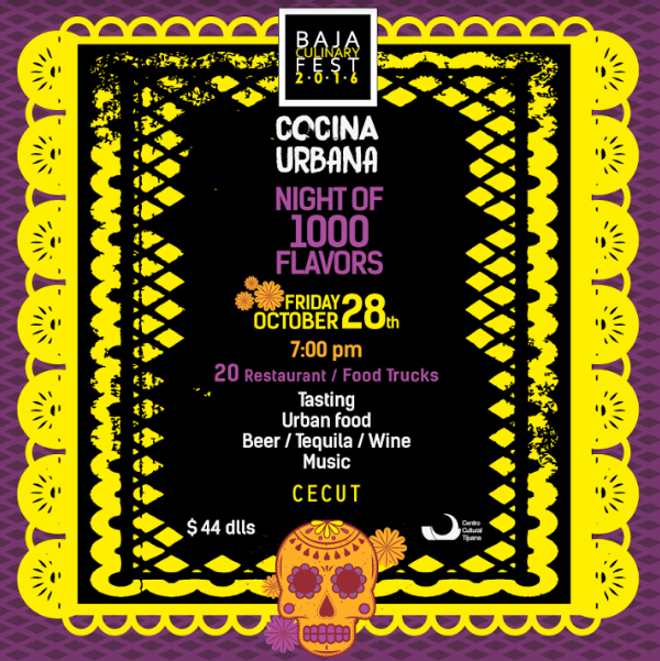 Enter to win tickets to the Baja Culinary Fest Night of 1000 Flavors - October 29