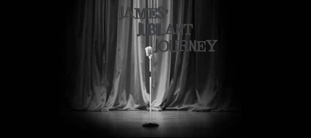 James' Jubilant Journey