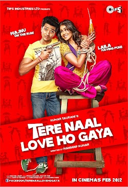 Yêu Phải Con Tin - Tere Naal Love Ho Gaya (2012) Poster
