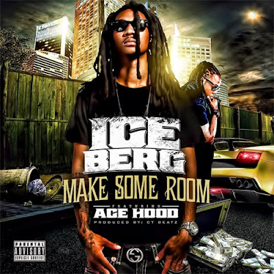 Ice Berg - Make Some Room