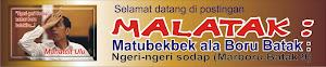 Malatak : Matubekbek ala Boru Batak (Ngeri-ngeri sodap- Marboru Batak 9)