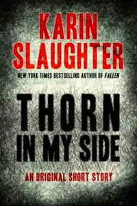 Portada original de Thorn in My Side, de Karin Slaughter