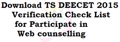 TS DEECET 2015, Verification Check List, Web counselling