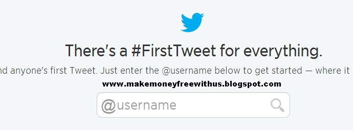 http://makemoneyfreewithus.blogspot.com/2014/03/as-you-know-which-was-your-first-tweet.html