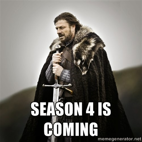 game of thrones memes Embrace your self , Season 4 is coming