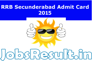 RRB Secunderabad Admit Card 2015