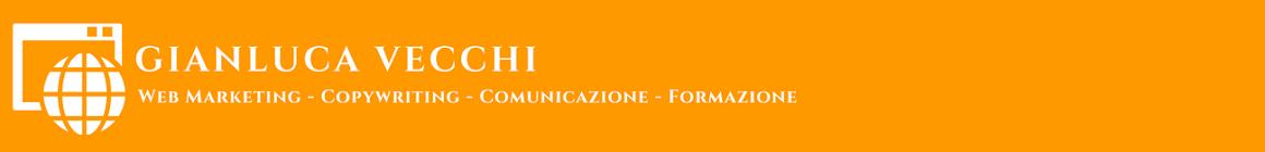 Gianluca Vecchi | Copywriting - Web Marketing - Fotografia - Traduzioni - Formazione Web