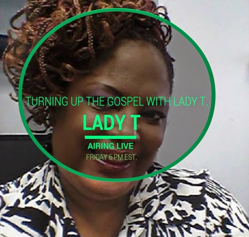 TURNING UP THE GOSPEL WITH LADY T