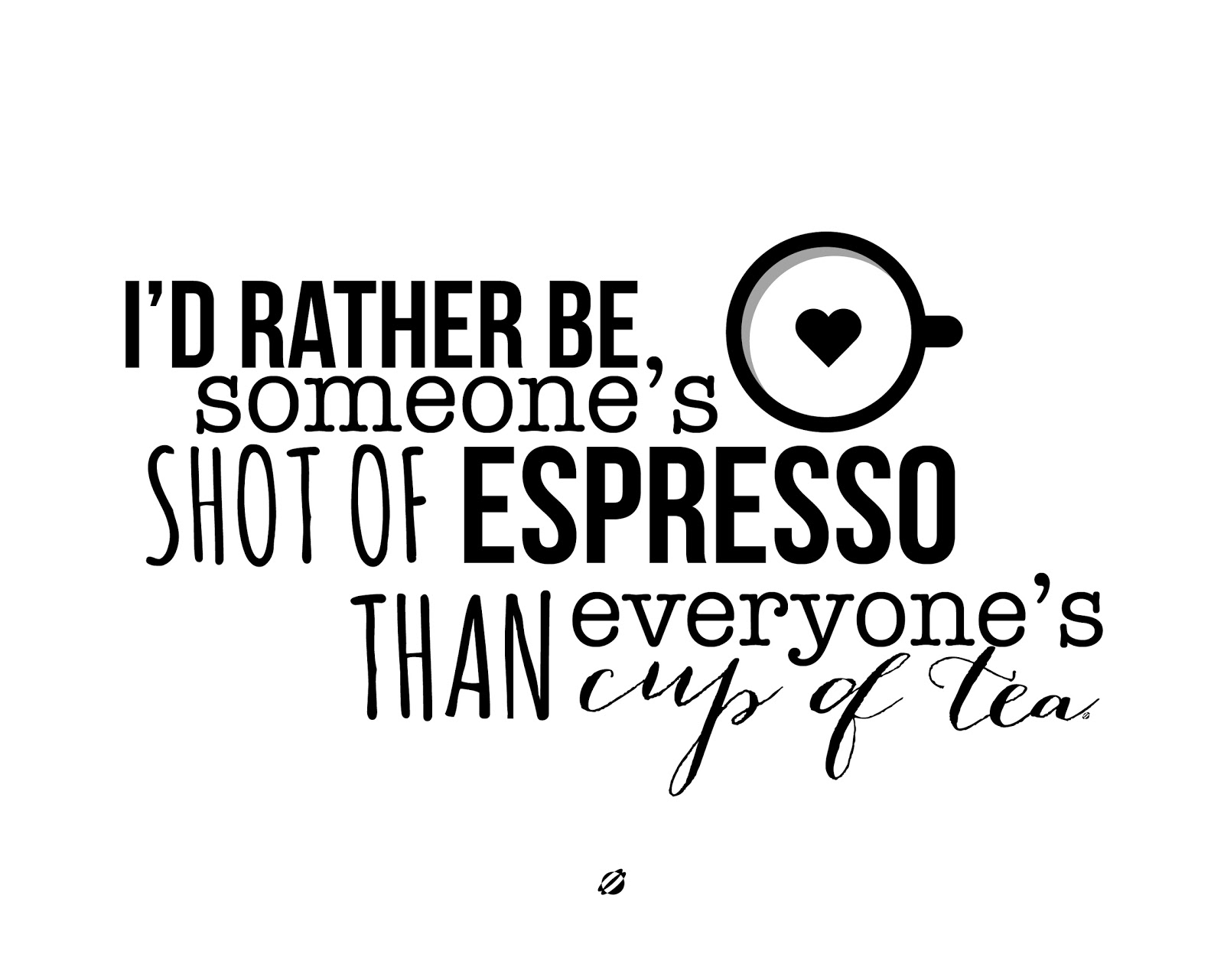LostBumblebee 2013- Rather BE ESPRESSO - FREE PRINTABLE